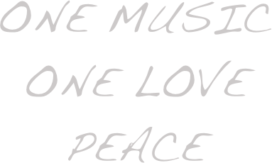 One music one Love Peace